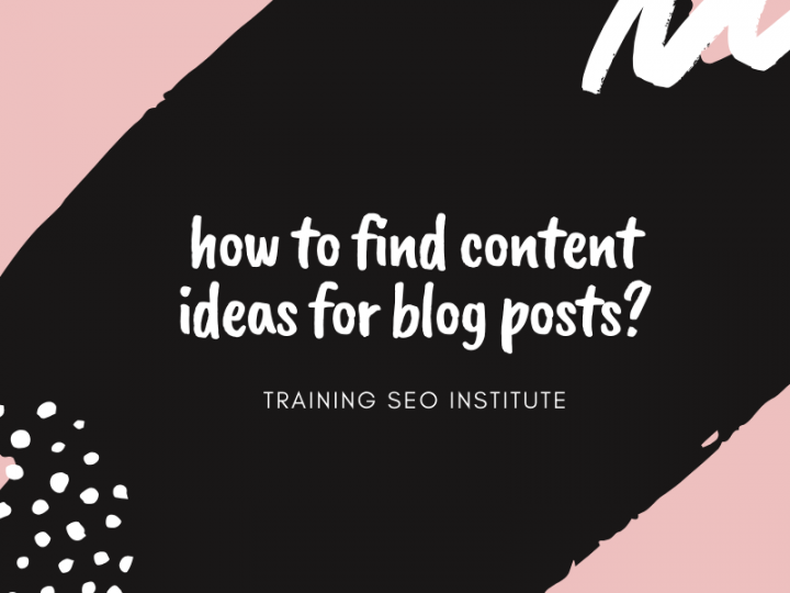 How To Find Content Ideas for Blogs Post?
