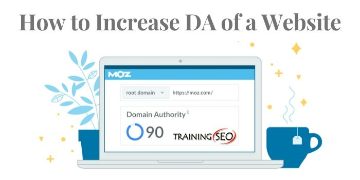 How to increase Domain Authority of a website?